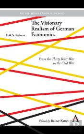 The Visionary Realism Of German Economics