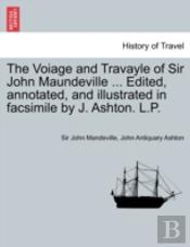 The Voiage And Travayle Of Sir John Maun