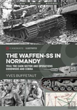 Bertrand.pt - The Waffen-Ss In Normandy