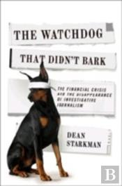 The Watchdog That Didn'T Bark