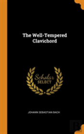 The Well-Tempered Clavichord