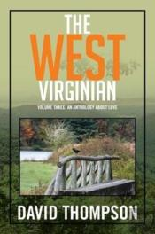 The West Virginian: Volume Three: An Ant