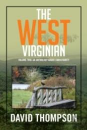 The West Virginian: Volume Two: An Antho