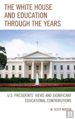 Bertrand.pt - The White House And Education Through The Years