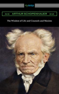 Bertrand.pt - The Wisdom Of Life And Counsels And Maxims