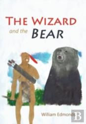 The Wizard And The Bear