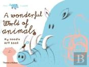 The Wonderful World Of Animals