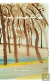 The Words Through The Trees
