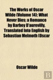 The Works Of Oscar Wilde (Volume 14); Wh