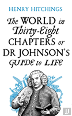 Bertrand.pt - The World In Thirty-Eight Chapters Or Dr Johnson'S Guide To Life