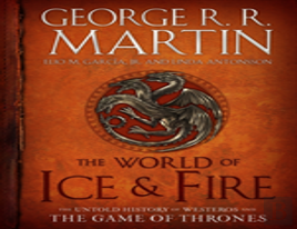 The World Of Ice & Fire
