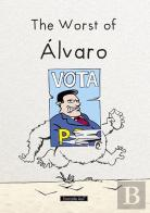 The Worst of Álvaro