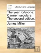 The Year Forty-One. Carmen Seculare. The
