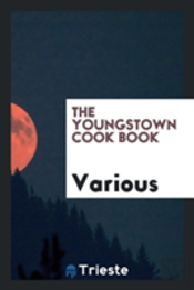 The Youngstown Cook Book