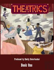 Theatrics - Book One