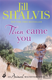 Then Came You: Animal Magnetism Book 5