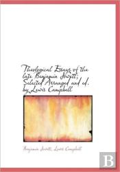 Theological Essays Of The Late Benjamin