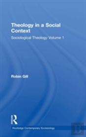 Theology In A Social Context Volume 1