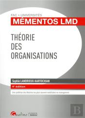 Theorie Des Organisations - 4eme Edition