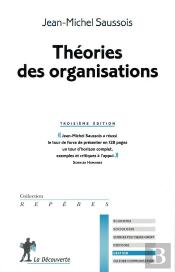 Theories Des Organisations - Nouvelle Edition