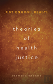 Theories Of Health Justice Juscb