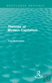 Theories Of Modern Capitalism