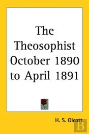 Theosophist October 1890 To April 1891