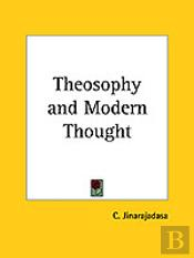 Theosophy And Modern Thought (1915)
