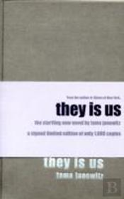 They Is Us