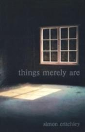 Things Merely Are