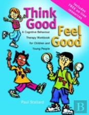 Think Good - Feel Good