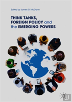 Bertrand.pt - Think Tanks And Foreign Policy Challenges Of Emerging Powers