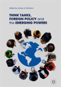 Think Tanks And Foreign Policy Challenges Of Emerging Powers