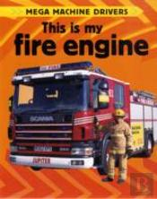 This Is My Fire Engine