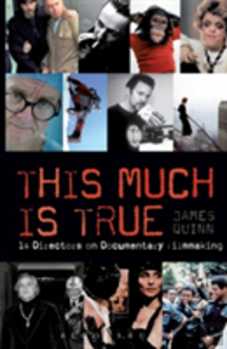 Bertrand.pt - This Much Is True - 15 Directors On Documentary Filmmaking