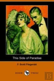 This Side Of Paradise (Dodo Press)