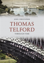 Thomas Telford Through Time