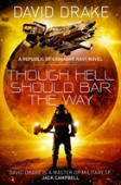 Though Hell Should Bar The Way  (The Republic Of Cinnabar Navy Series #12)