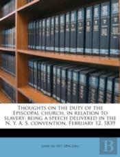 Thoughts On The Duty Of The Episcopal Ch
