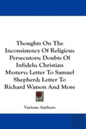 Thoughts On The Inconsistency Of Religio