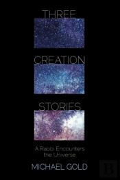 Three Creation Stories