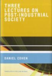 Three Lectures On Post-Industrial Society