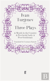 Three Plays'A Month In The Country', 'A Provincial Lady', ' A Poor Gentleman'