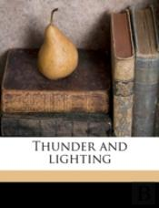 Thunder And Lighting