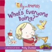 Tilly And Friends: What'S Everyone Doing?