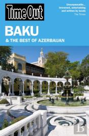 Time Out Baku & The Best Of Azerbaijan