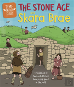 Bertrand.pt - Time Travel Guides: The Stone Age And Skara Brae
