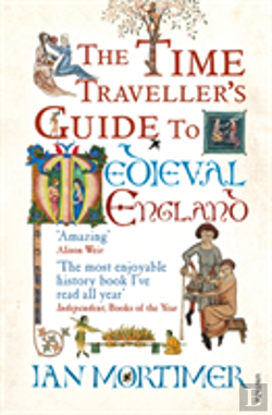 Bertrand.pt - Time Traveller'S Guide To Medieval England
