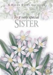 To A Very Special Sister