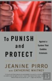 To Punish And Protect: Against A System